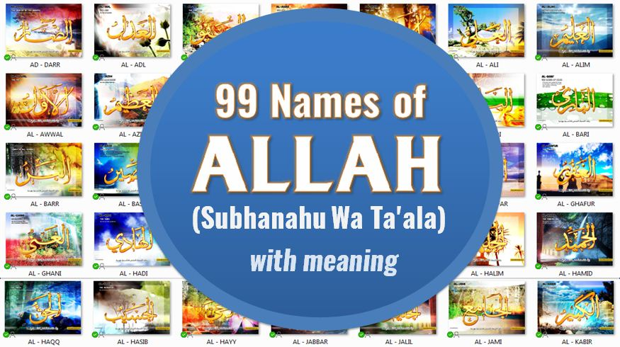 99 Names of Allah (Subhanahu Wa Ta'ala) with meaning in